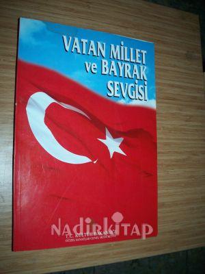 Vatan Millet Ve Bayrak Sevgisi Mehmet özel Hazırlayan Nadir Kitap