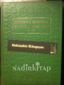 Kur'an-ı Kerim'in Türkçe Anlamı (Meal)   Nadir Kitap
