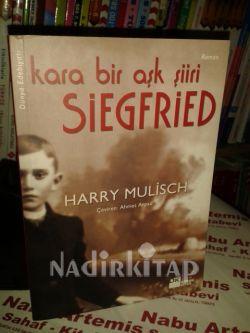 Siegfried Kara Bir Aşk şiiri Harry Mulisch Nadir Kitap