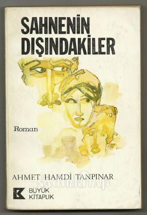 SAHNENİN DIŞINDAKİLER (İlk baskı) - Ahmet Hamdi Tanpınar | Nadir Kitap
