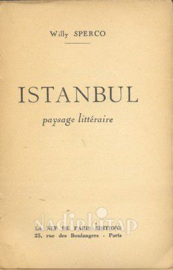 Istanbul Paysage Litteraire - Willy Sperco | Nadir Kitap