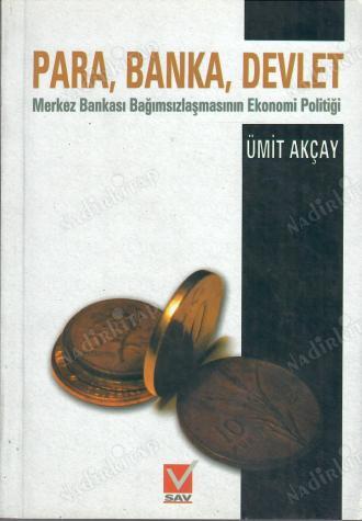 Para Banka Devlet ümit Akçay Nadir Kitap