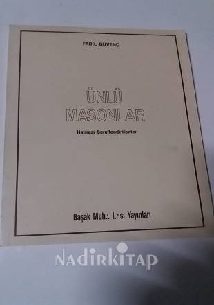 ünlü Masonlar Hatırası şereflendirilenler Fadıl Güvenç Nadir Kitap