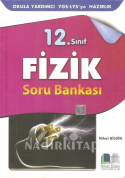 12  sınıf FİZİK soru bankası -ygs /lys hazırlık - n bilgin y - - NİHAT  BİLGİN | Nadir Kitap