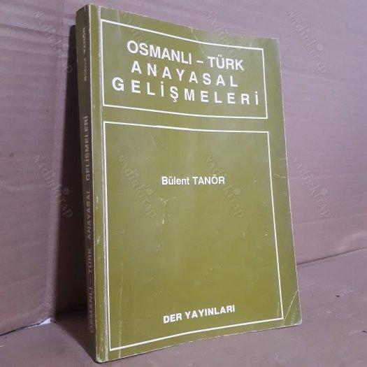 Bülent Tanör Osmanlı Türk Anayasal Gelişmeleri
