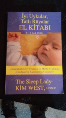 iyi uykular tatli ruyalar el kitabi 0 5 yas arasi kim west nadir kitap