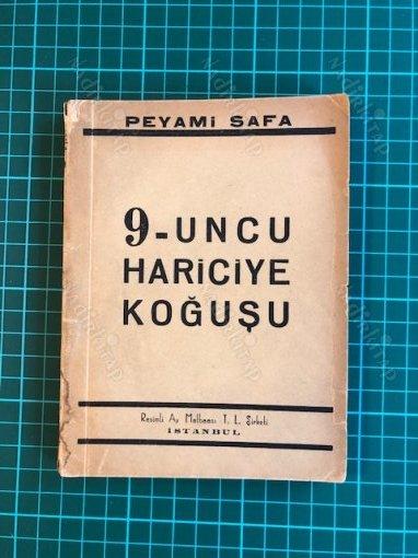 9'UNCU (DOKUZUNCU) HARİCİYE KOĞUŞU - Peyami Safa | Nadir Kitap