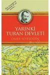 Yarınki Turan Devleti (Türkçe-Osmanlıca) Ömer Seyfettin
